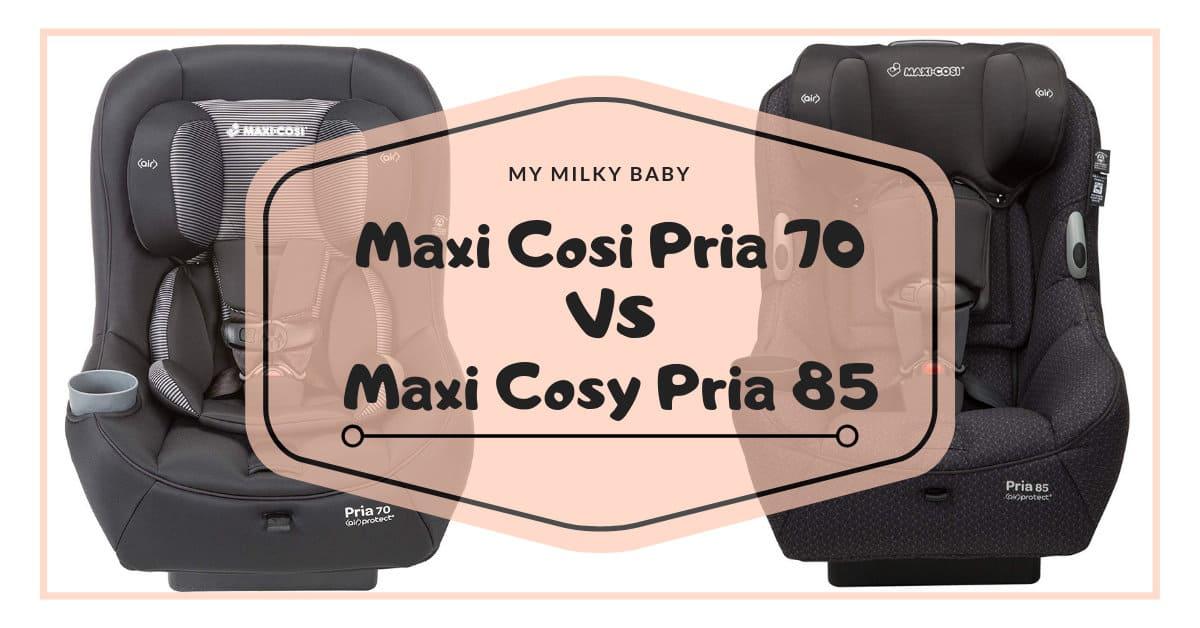 Maxi Cosi Pria 70 Vs 85 Header
